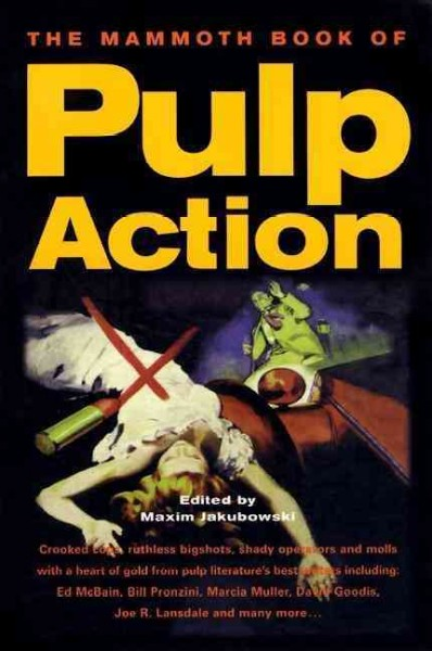 The Mammoth Book of Pulp Action (Mammoth Books) cover