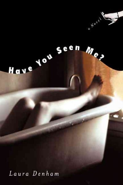 Have You Seen Me?: A Novel cover
