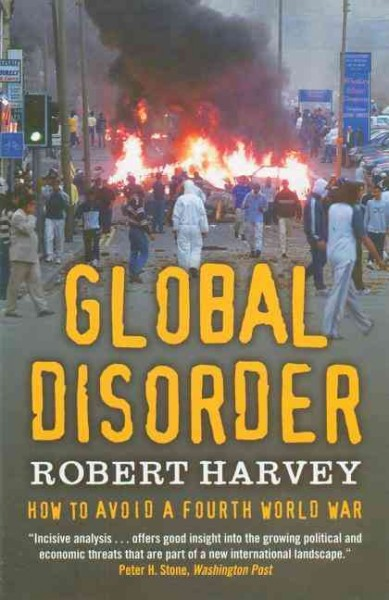 Global Disorder: How to Avoid a Fourth World War cover
