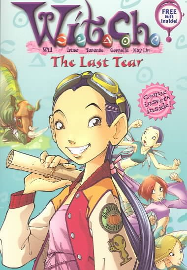 The Last Tear (W. I. T. C. H., No. 5) cover