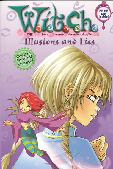 Illusions and Lies (W.I.T.C.H., Book 6) cover