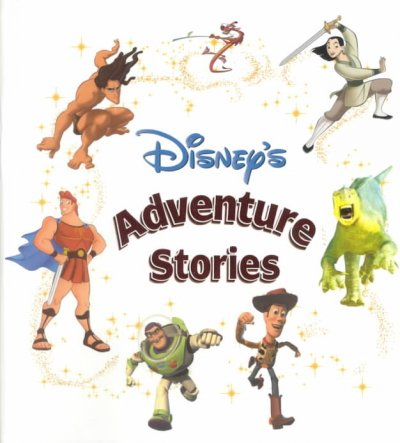 Disney's Adventure Stories (Disney Storybook Collections) cover