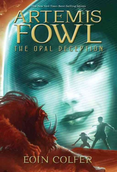 The Opal Deception (Artemis Fowl, Book 4) cover