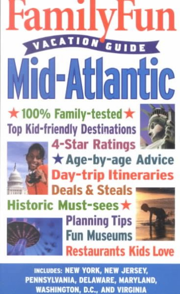 Family Fun Vacation Guide: Mid-Atlantic (Family Fun Vacation Guides) cover