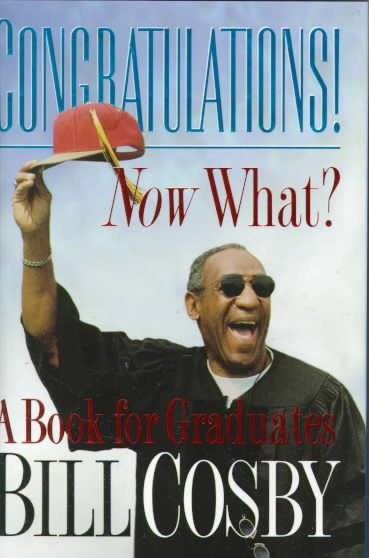 Congratulations! Now What?: A Book for Graduates cover