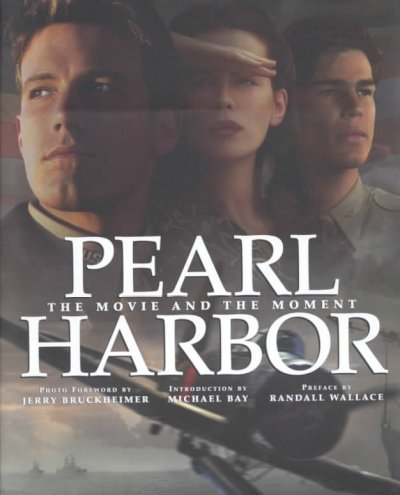 Pearl Harbor: The Movie and the Moment (Newmarket Pictorial Moviebook) cover