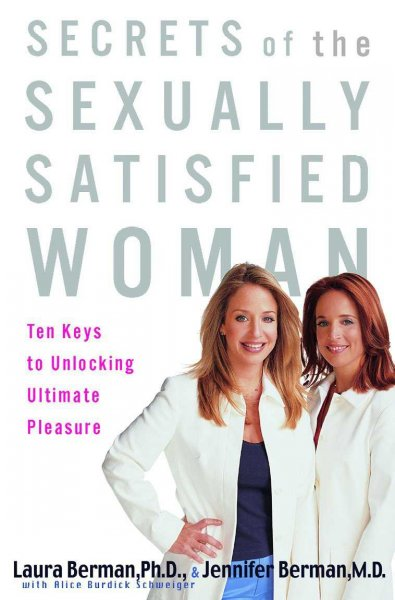 Secrets of the Sexually Satisfied Woman: Ten Keys to Unlocking Ultimate Pleasure cover