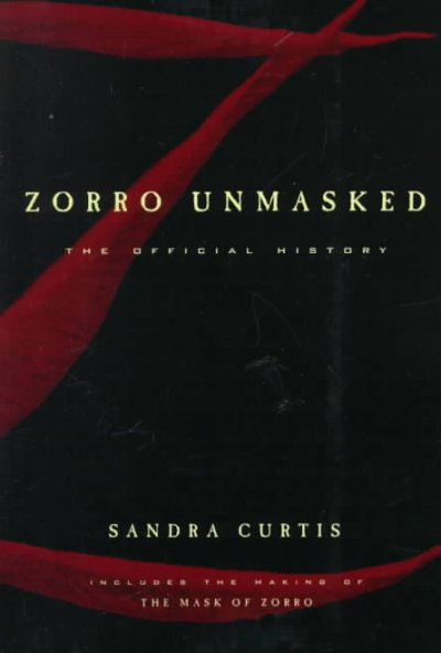 Zorro Unmasked: The Official History cover
