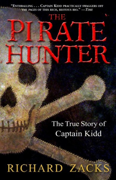 The Pirate Hunter: The True Story of Captain Kidd cover