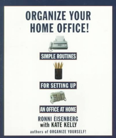 Organize Your Home Office: Simple Routines For Setting Up an Office At Home cover
