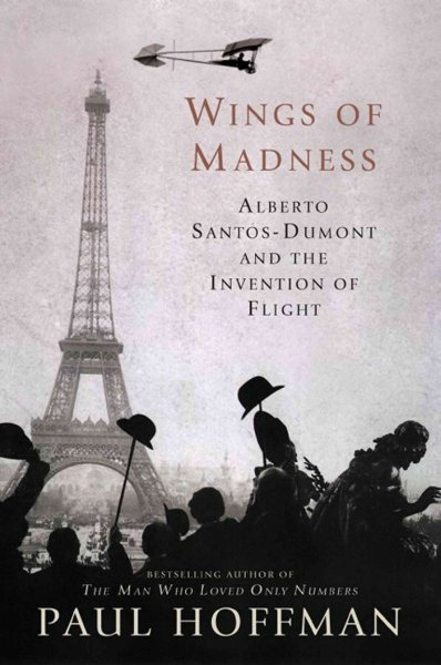Wings of Madness: Alberto Santos-Dumont and the Invention of Flight cover