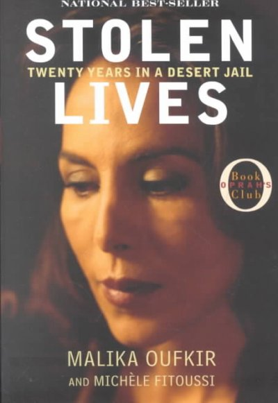 Stolen Lives: Twenty Years in a Desert Jail (Oprah's Book Club) cover