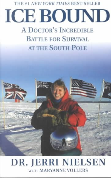 Ice Bound: A Doctor's Incredible Battle For Survival at the South Pole cover