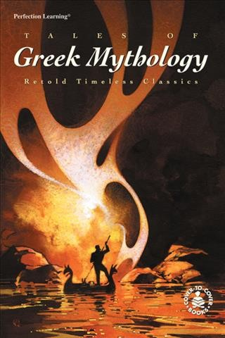 Tales of Greek Mythology (Cover-To-Cover Timeless Classics) cover