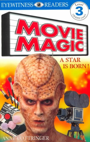 DK Readers: Movie Magic (Level 3: Reading Alone) cover
