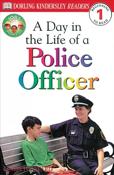 A Day in a Life of a Police Officer (Level 1: Beginning to Read) cover