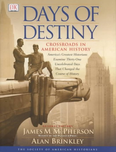 Days of Destiny: Crossroads in American History cover