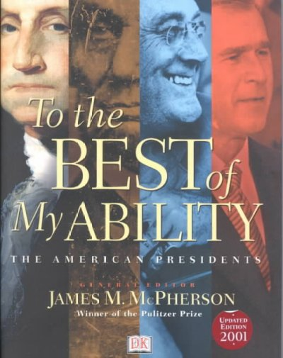 To the Best of My Ability: The American Presidents cover