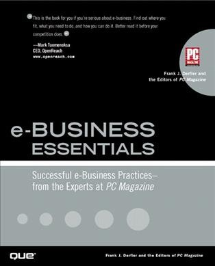 e-Business Essentials: Successful e-Business Practices - From the Experts at PC Magazine cover