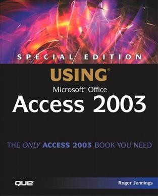 Special Edition Using Microsoft Office Access 2003 cover