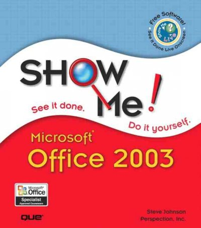 Show Me Microsoft Office 2003 cover