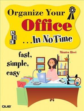 Organize Your Office In No Time cover