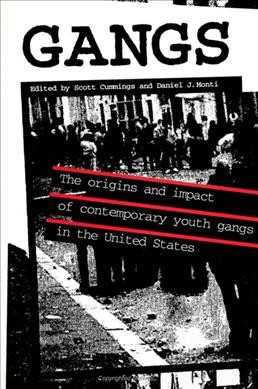 Gangs: The Origins and Impact of Contemporary Youth Gangs in the United States (SUNY Series on Urban Public Policy) (Suny Series in Urban Public Policy) cover