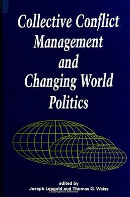 Collective Conflict Management and Changing World Politics (Suny Series in Global Politics) (Suny Series in Global Politics (Paperback)) cover