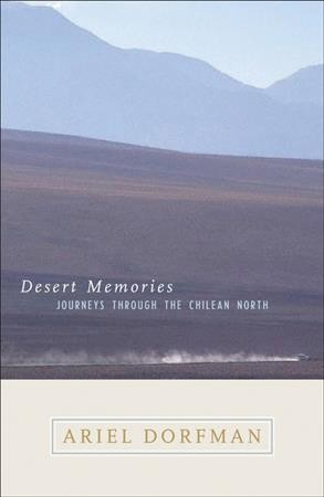 Desert Memories: Journeys Through the Chilean North (Directions) cover