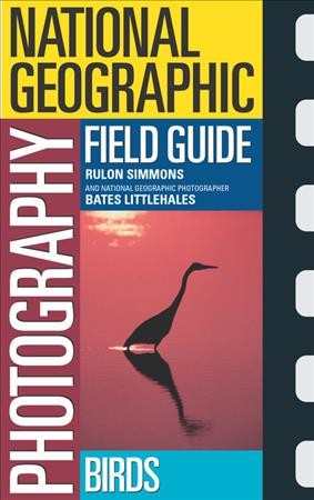 National Geographic Photography Field Guide:  Birds cover