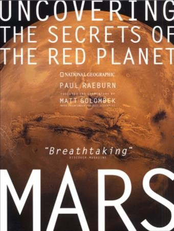 Mars: Uncovering the Secrets of the Red Planet cover
