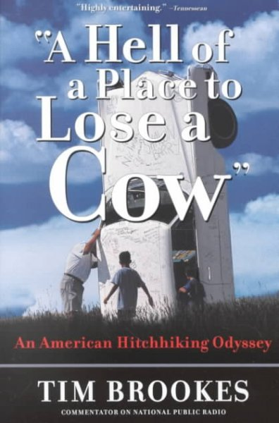 'A Hell of a Place to Lose a Cow': An American Hitchhiking Odyssey cover