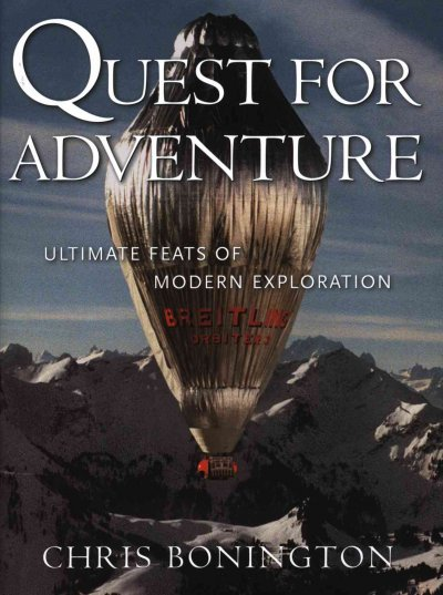 Quest for Adventure: Ultimate Feats of Modern Exploration cover