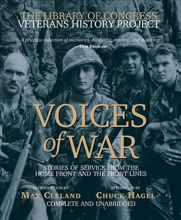 Voices of War Compact Disk: Stories of Service from the Homefront and the Frontlines (The Library of Congress Veterans History Project) cover
