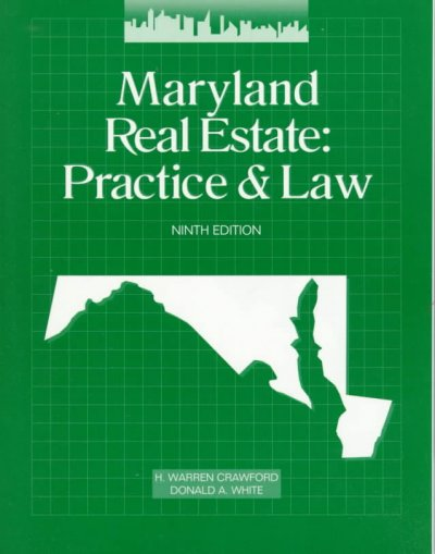 Maryland Real Estate: Practice & Law