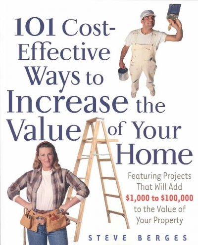 101 Cost-Effective Ways to Increase the Value of Your Home cover