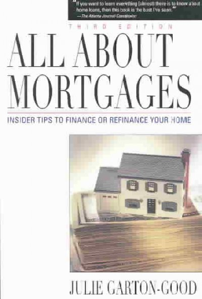 All About Mortgages: Insider Tips to Finance Your Home cover