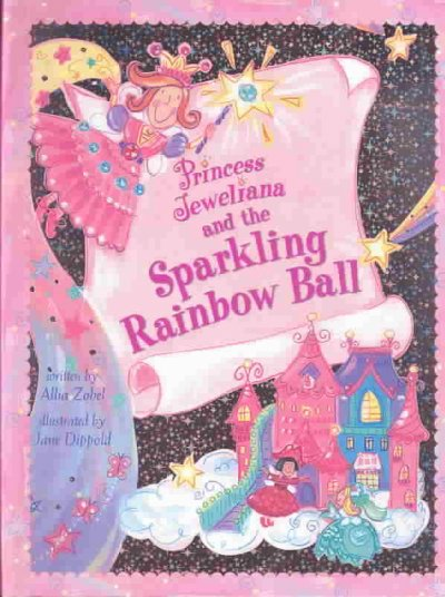 Princess Jeweliana and the Sparkling Rainbow Ball cover