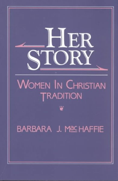Her Story: Women in Christian Tradition (New Vectors in the Study of Religion and Theology) cover