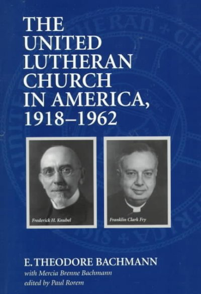The United Lutheran Church in America, 1918-1962 cover