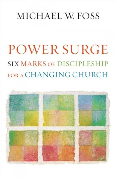 Power Surge: Six Marks of Discipleship for a Changing Church cover