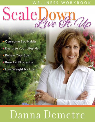Scale Down--Live it Up Wellness Workbook cover