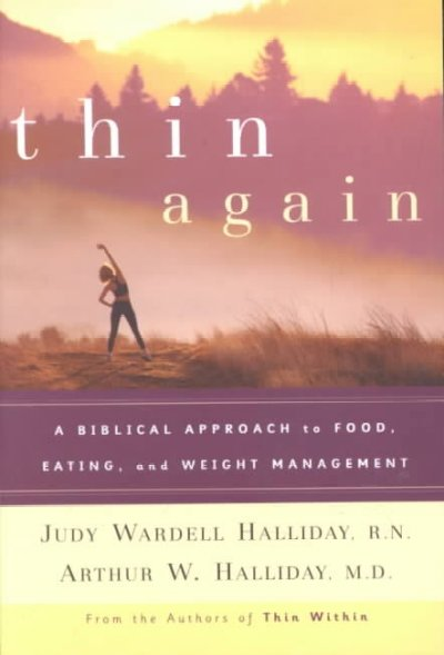 Thin Again: A Biblical Approach to Food, Eating and Weight Management cover