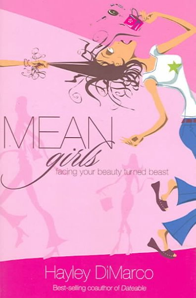 Mean Girls: Facing Your Beauty Turned Beast cover