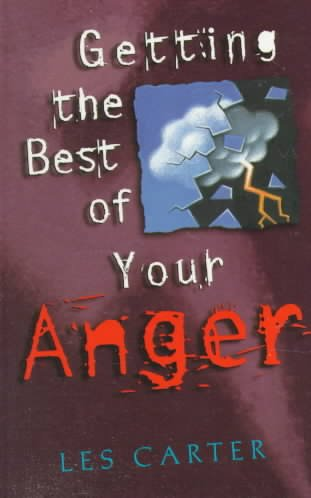 Getting the Best of Your Anger cover