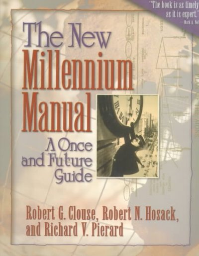 The New Millennium Manual: A Once and Future Guide cover