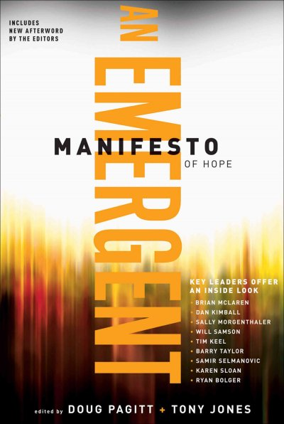 Emergent Manifesto of Hope, An (ēmersion: Emergent Village resources for communities of faith) cover