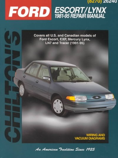 Ford: Escort/Lynx 1981-95 (Chilton's Total Car Care Repair Manual) cover