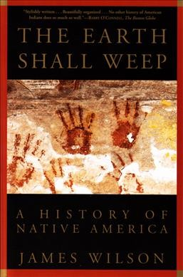 The Earth Shall Weep: A History of Native America cover