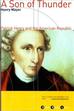 A Son of Thunder: Patrick Henry and the American Republic cover